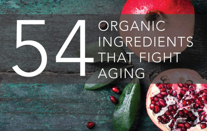 54 organic ingredient fight aging
